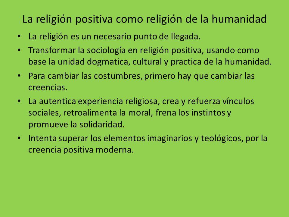 La religión positiva como religión de la humanidad