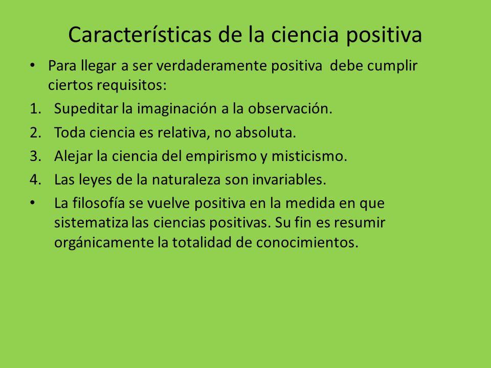 Características de la ciencia positiva