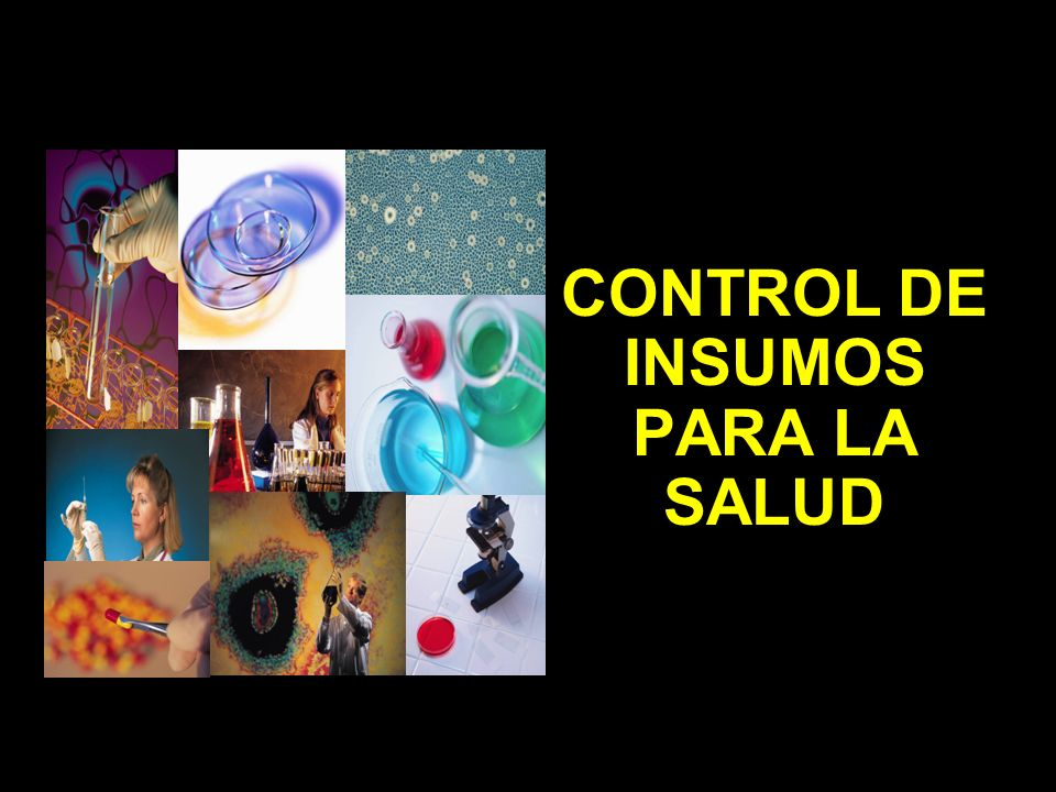 CONTROL DE INSUMOS PARA LA SALUD