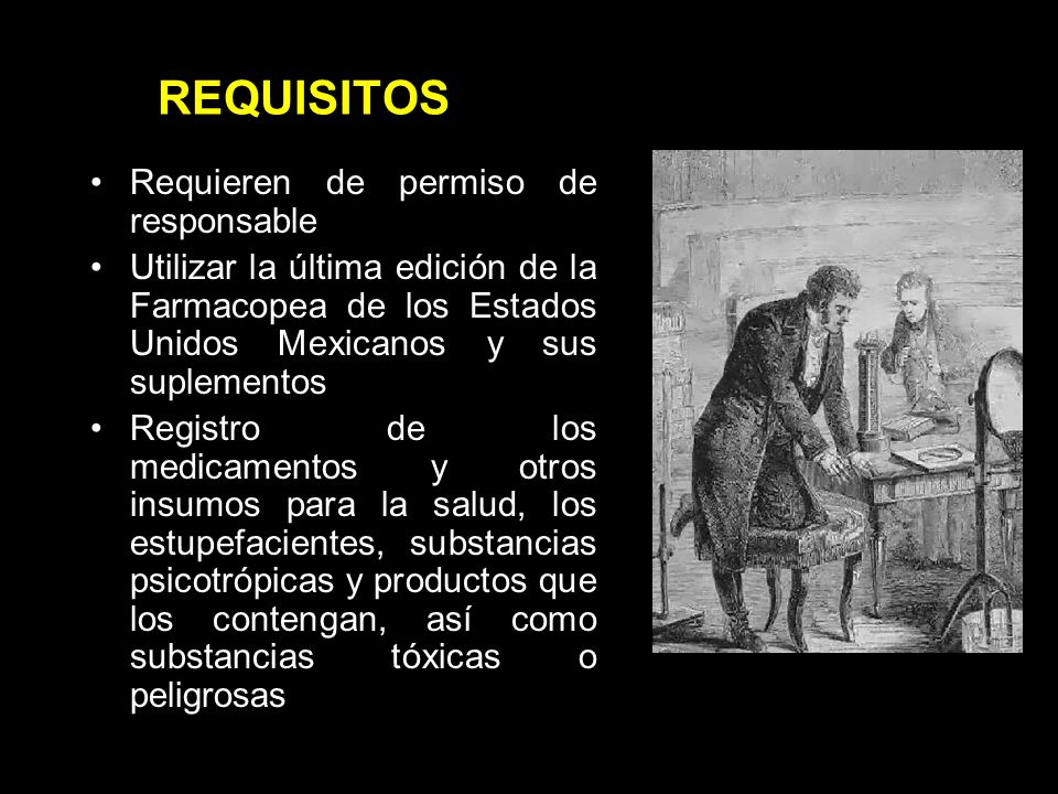 REQUISITOS Requieren de permiso de responsable