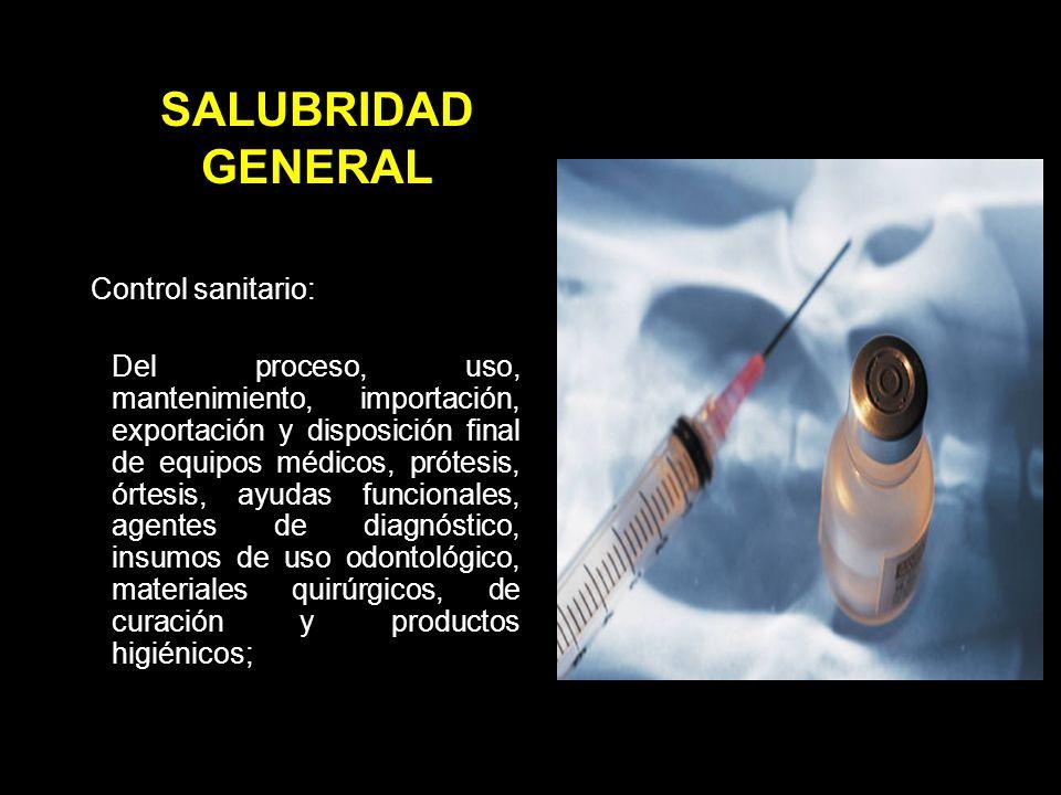 SALUBRIDAD GENERAL Control sanitario: