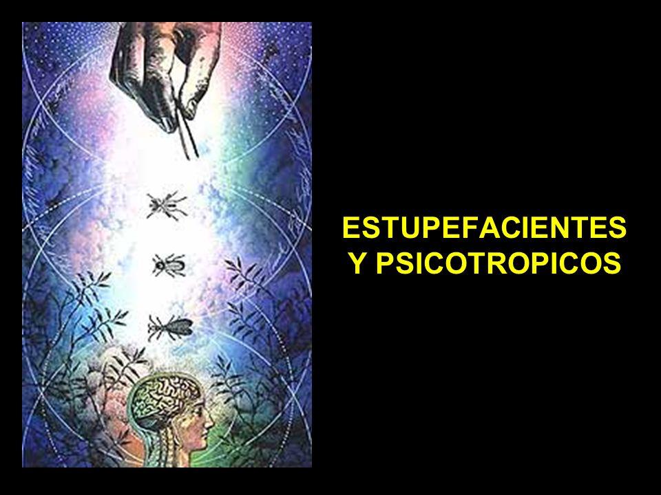 ESTUPEFACIENTES Y PSICOTROPICOS