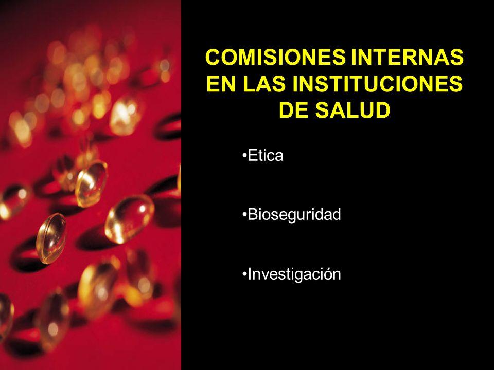 COMISIONES INTERNAS EN LAS INSTITUCIONES DE SALUD