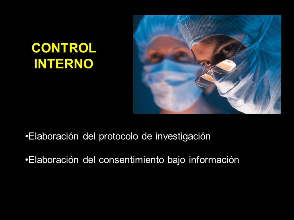 CONTROL INTERNO Elaboración del protocolo de investigación