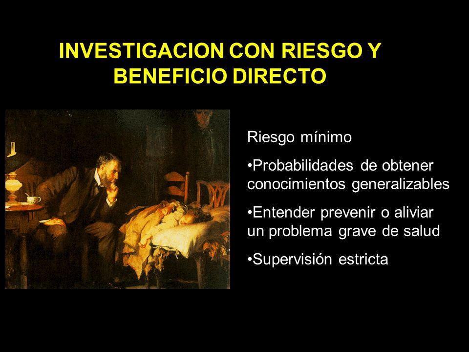 INVESTIGACION CON RIESGO Y BENEFICIO DIRECTO