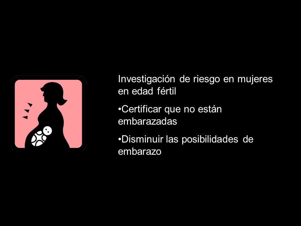 Investigación de riesgo en mujeres en edad fértil