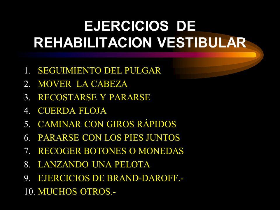EJERCICIOS DE REHABILITACION VESTIBULAR