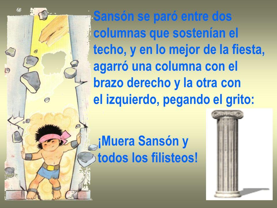 Sansón se paró entre dos
