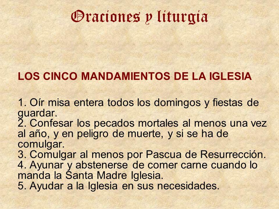 Oraciones y liturgia LOS CINCO MANDAMIENTOS DE LA IGLESIA