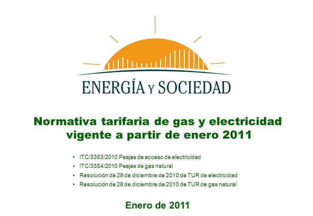 Normativa tarifaria de gas y electricidad