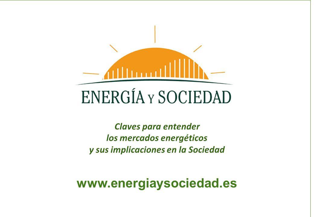los mercados energéticos y sus implicaciones en la Sociedad