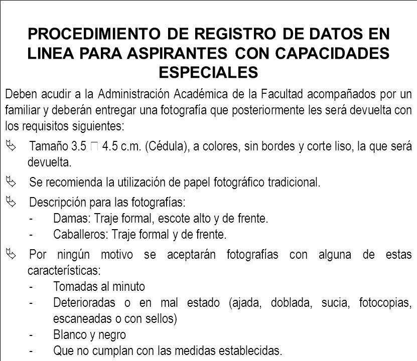 PROCEDIMIENTO DE REGISTRO DE DATOS EN LINEA PARA ASPIRANTES CON CAPACIDADES ESPECIALES