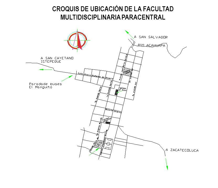 CROQUIS DE UBICACIÓN DE LA FACULTAD MULTIDISCIPLINARIA PARACENTRAL