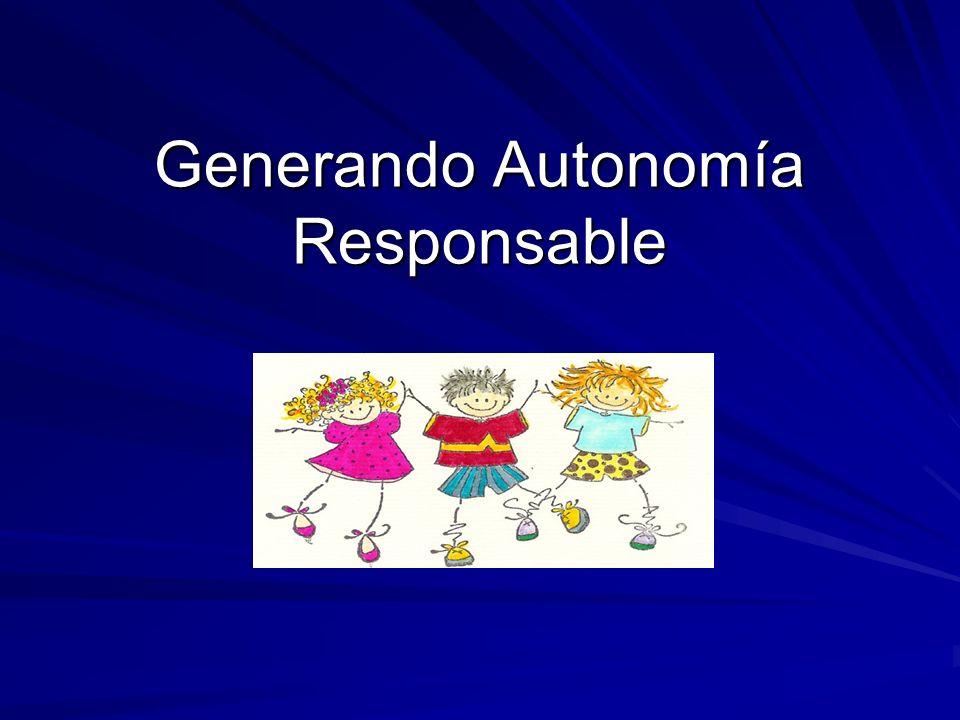 Generando Autonomía Responsable