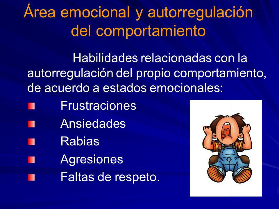 Área emocional y autorregulación del comportamiento