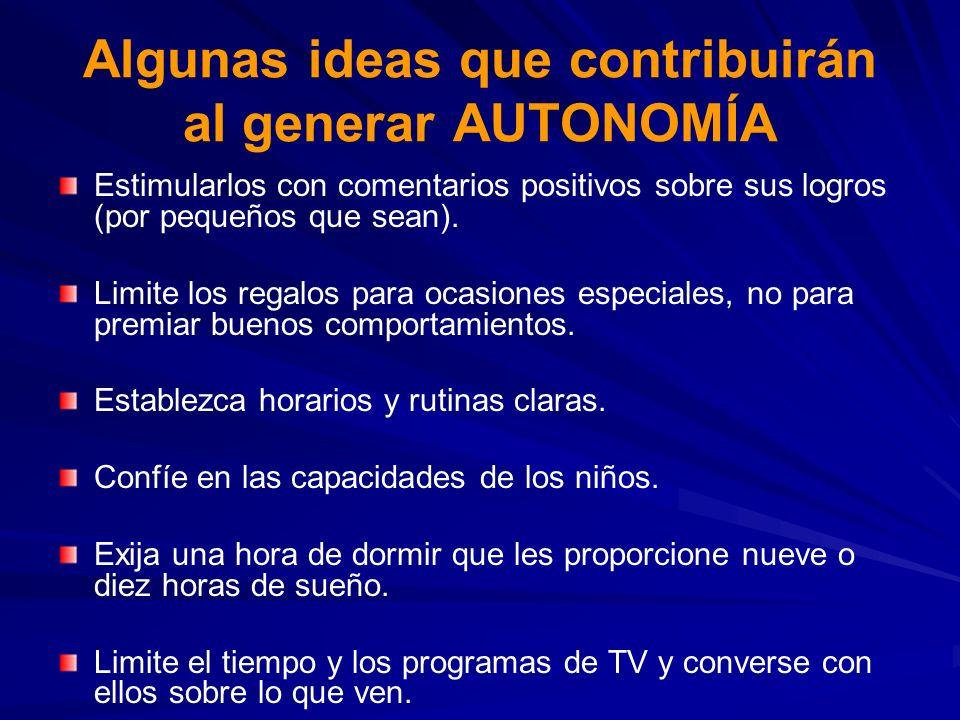 Algunas ideas que contribuirán al generar AUTONOMÍA