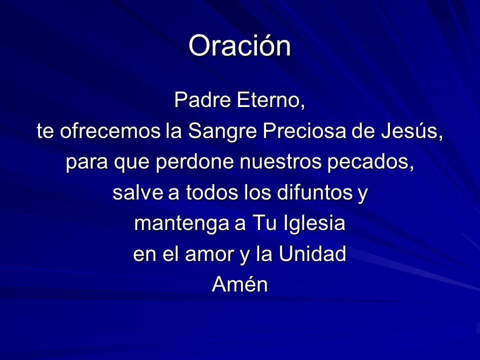 Oración Padre Eterno, te ofrecemos la Sangre Preciosa de Jesús,