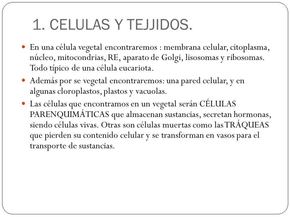 1. CELULAS Y TEJJIDOS.