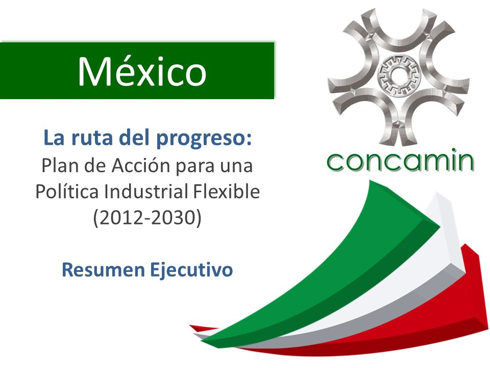 Plan de Acción para una Política Industrial Flexible (2012-2030)
