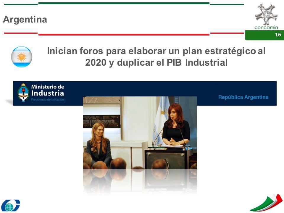 Argentina Inician foros para elaborar un plan estratégico al 2020 y duplicar el PIB Industrial