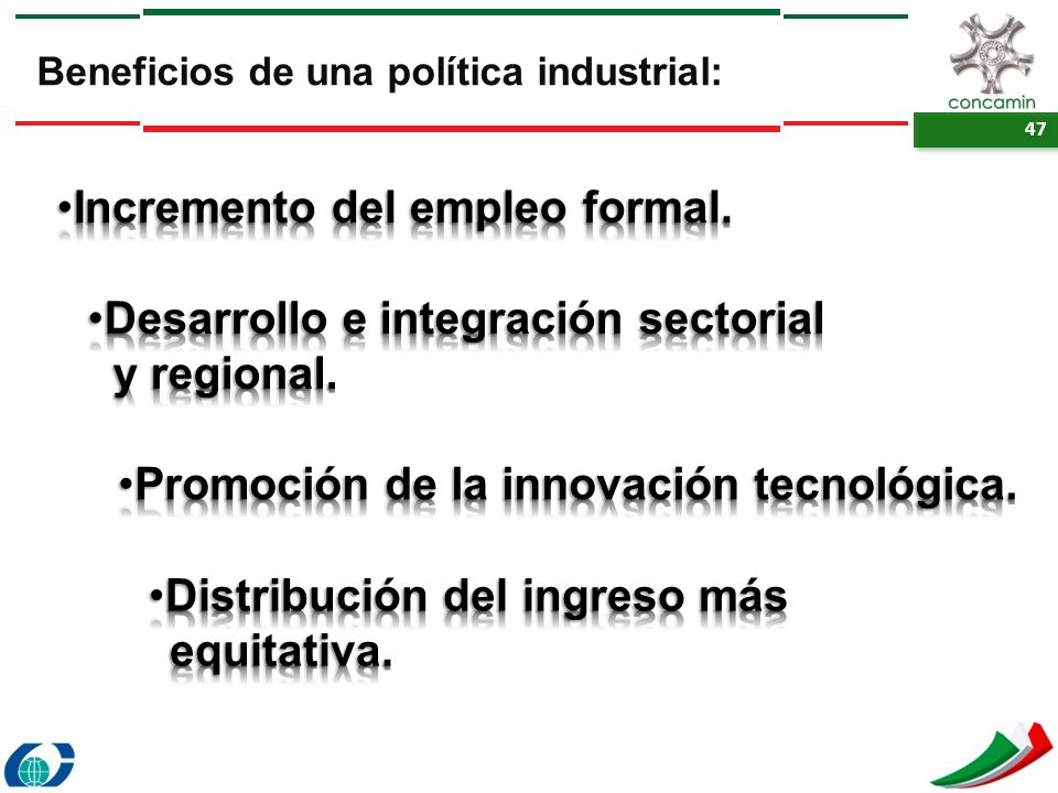 Incremento del empleo formal.