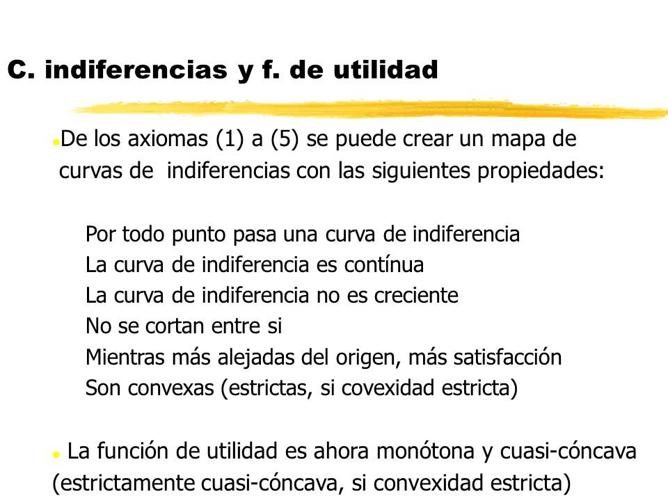 C. indiferencias y f. de utilidad