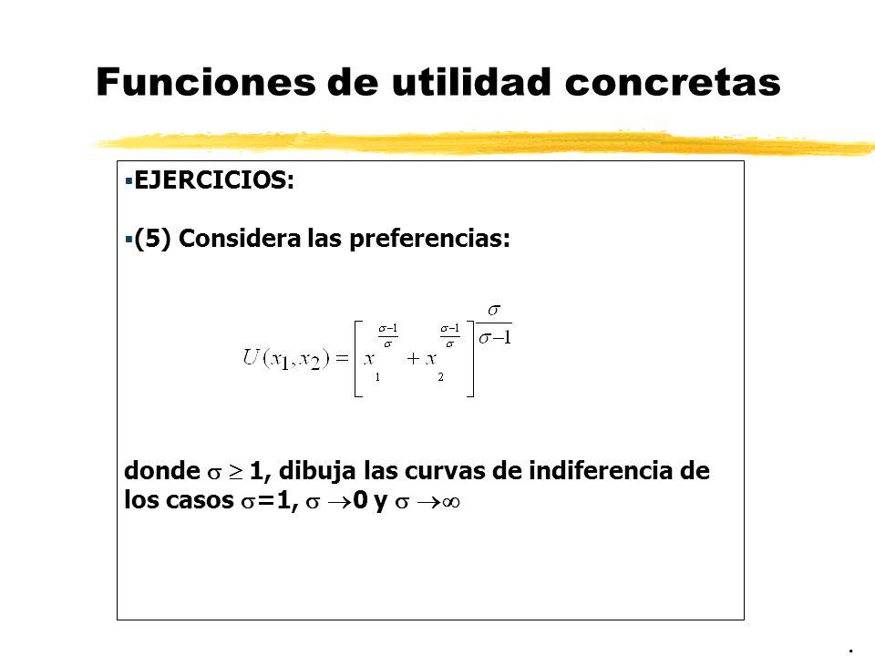 Funciones de utilidad concretas