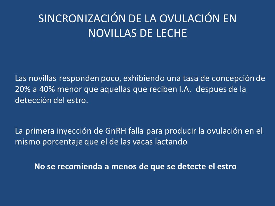 SINCRONIZACIÓN DE LA OVULACIÓN EN NOVILLAS DE LECHE