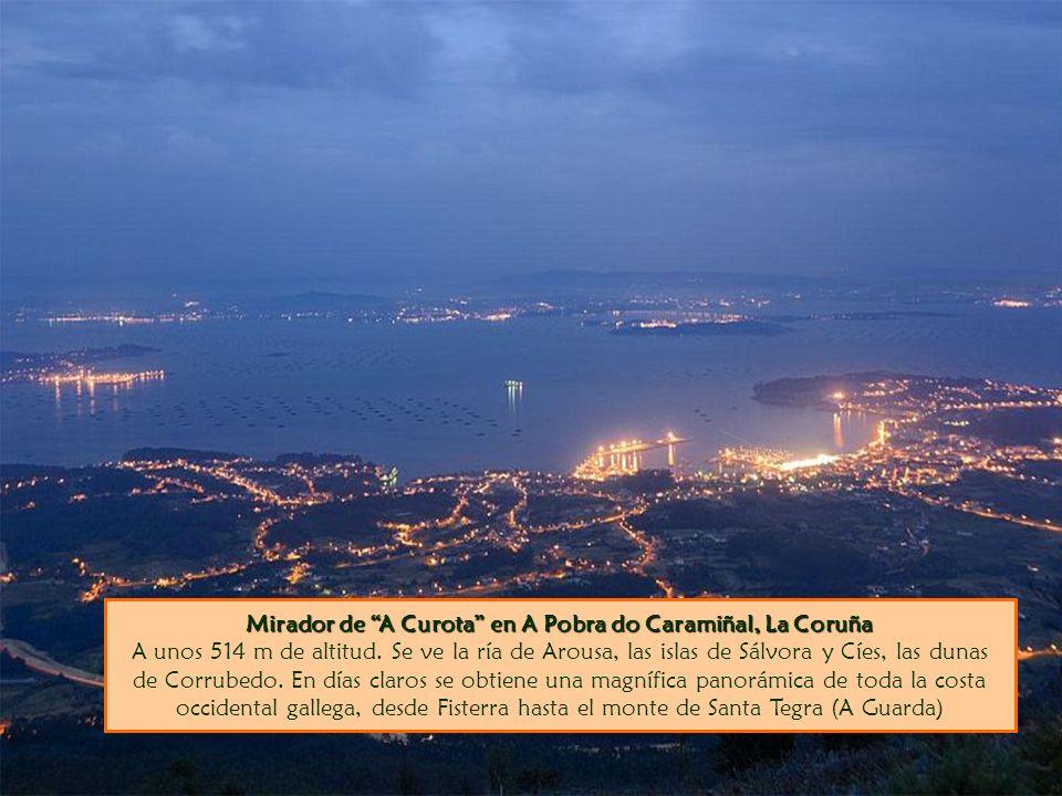 Mirador de A Curota en A Pobra do Caramiñal, La Coruña A unos 514 m de altitud.