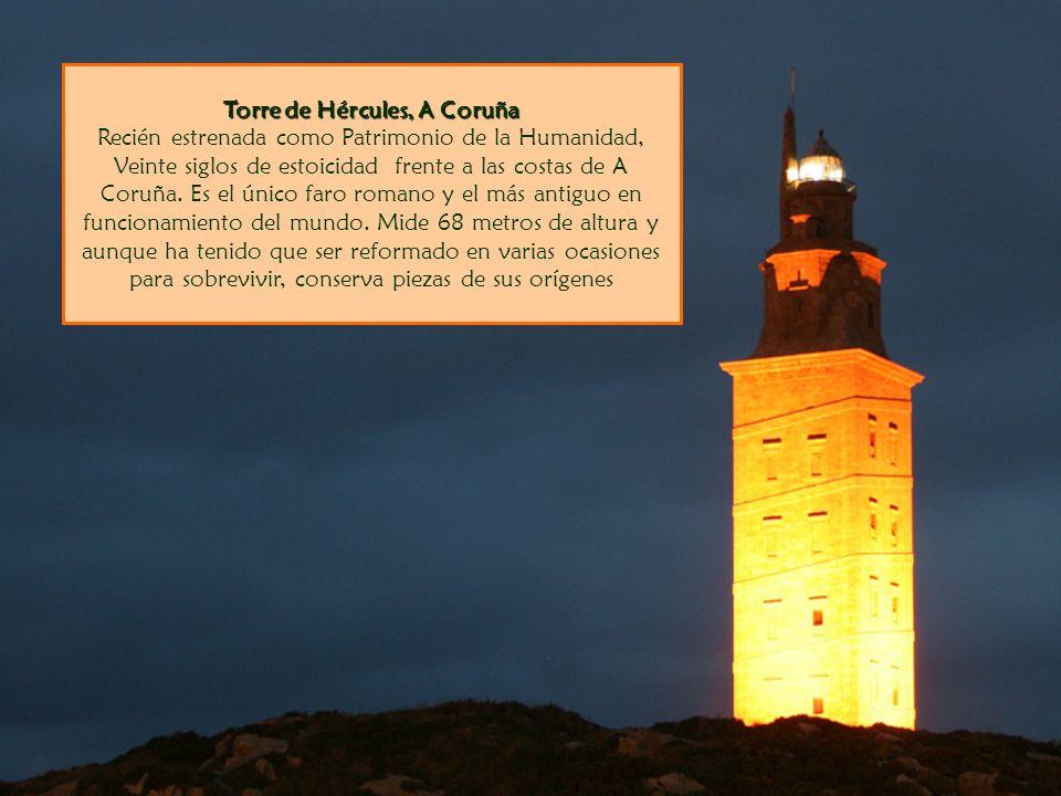 Torre de Hércules, A Coruña Recién estrenada como Patrimonio de la Humanidad, Veinte siglos de estoicidad frente a las costas de A Coruña.