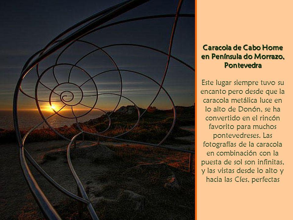 Caracola de Cabo Home en Península do Morrazo, Pontevedra Este lugar siempre tuvo su encanto pero desde que la caracola metálica luce en lo alto de Donón, se ha convertido en el rincón favorito para muchos pontevedreses.