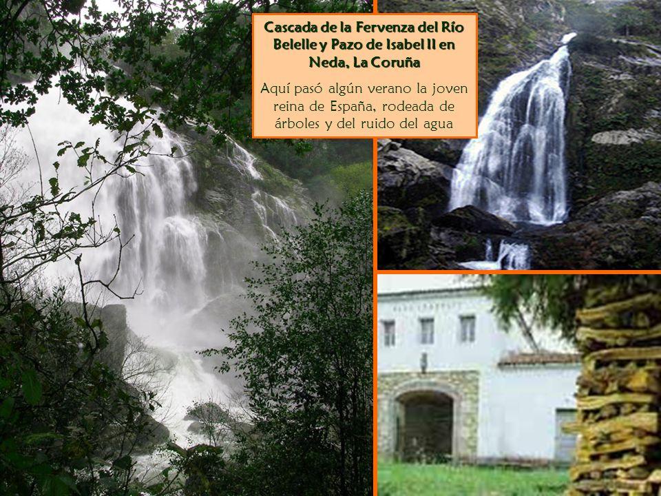 Cascada de la Fervenza del Río Belelle y Pazo de Isabel II en Neda, La Coruña