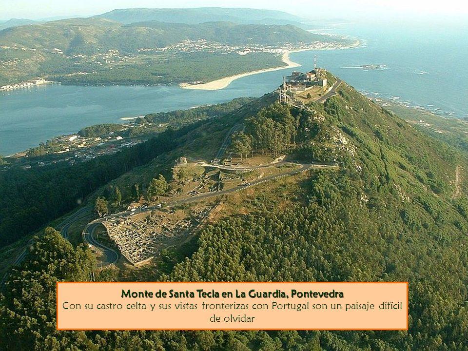 Monte de Santa Tecla en La Guardia, Pontevedra Con su castro celta y sus vistas fronterizas con Portugal son un paisaje difícil de olvidar