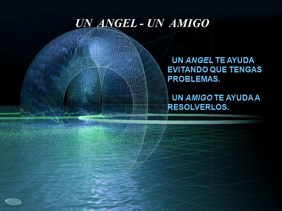 UN ANGEL - UN AMIGO UN ANGEL TE AYUDA EVITANDO QUE TENGAS PROBLEMAS.