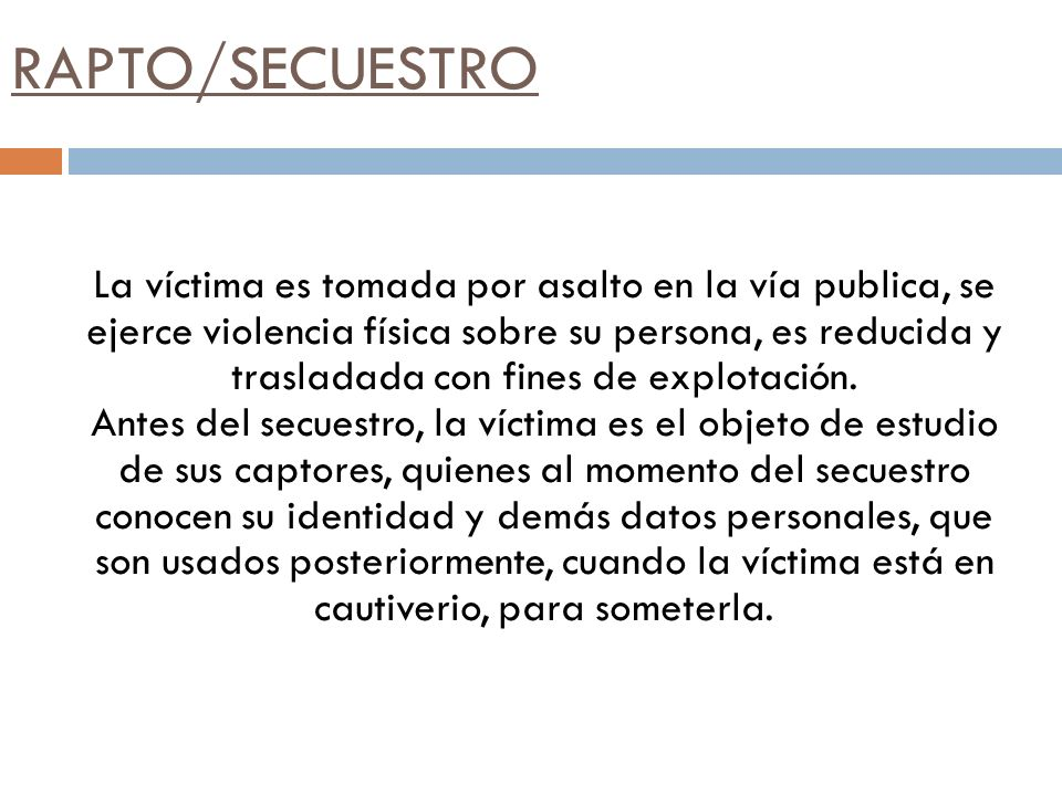 RAPTO/SECUESTRO