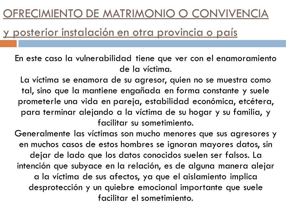 OFRECIMIENTO DE MATRIMONIO O CONVIVENCIA y posterior instalación en otra provincia o país