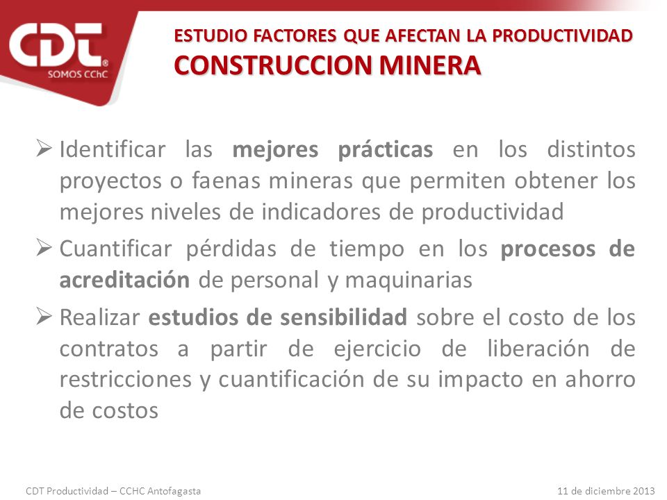 ESTUDIO FACTORES QUE AFECTAN LA PRODUCTIVIDAD CONSTRUCCION MINERA