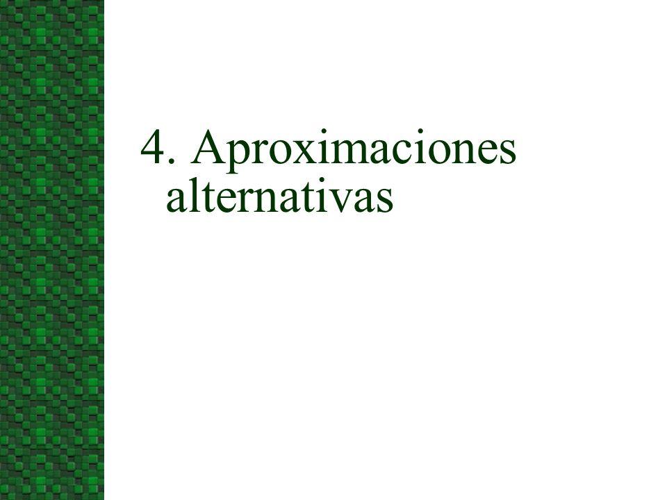 4. Aproximaciones alternativas