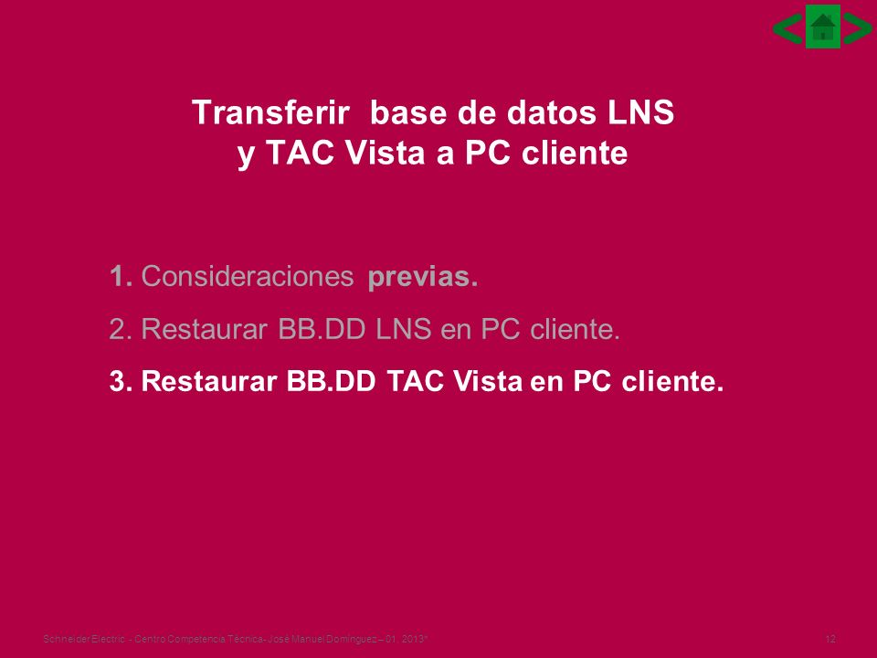 Transferir base de datos LNS y TAC Vista a PC cliente