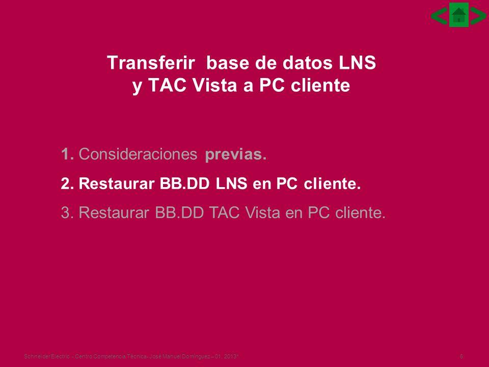 Transferir base de datos LNS y TAC Vista a PC cliente