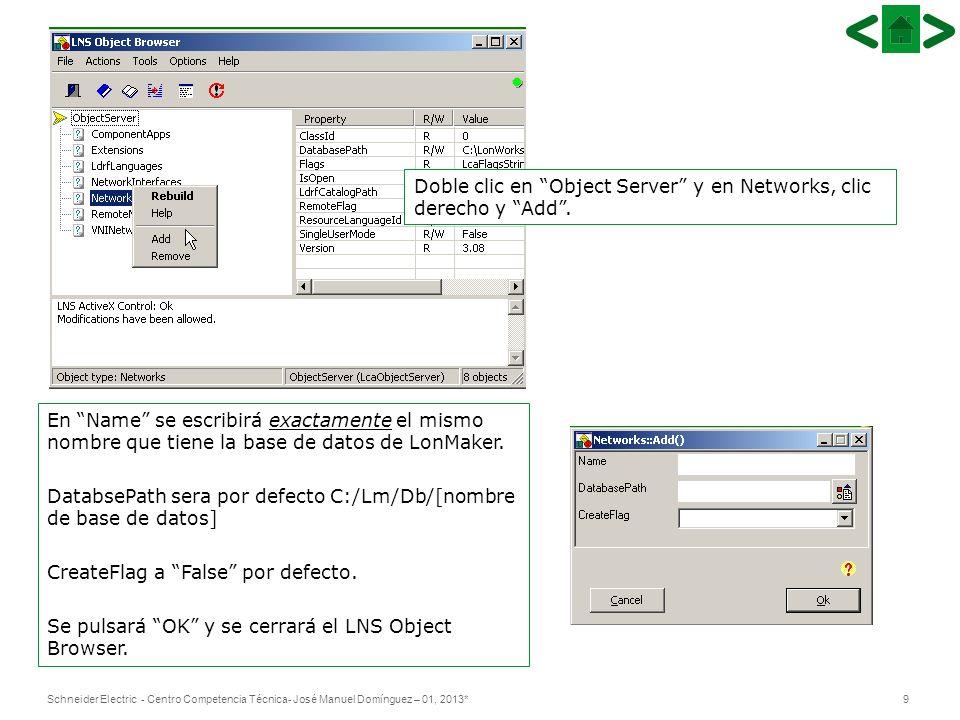 Doble clic en Object Server y en Networks, clic derecho y Add .