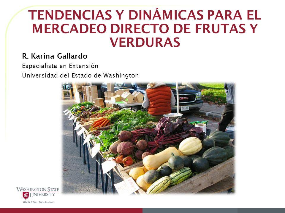 Tendencias y Dinámicas para el Mercadeo Directo de Frutas y Verduras