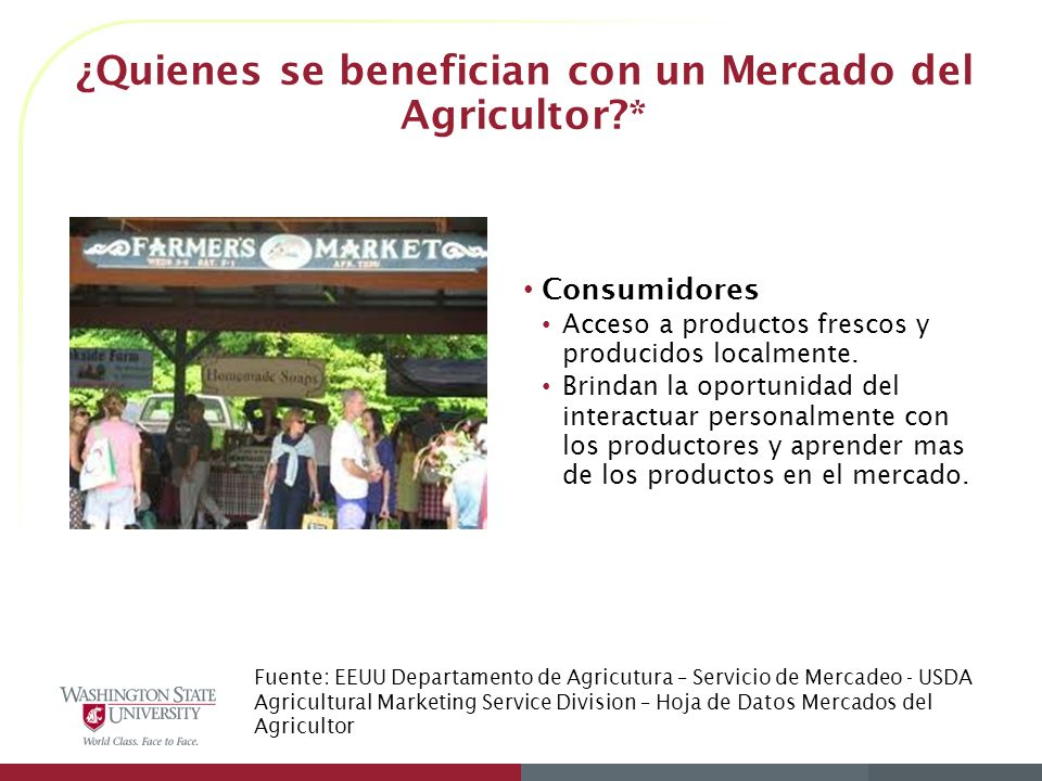 ¿Quienes se benefician con un Mercado del Agricultor *