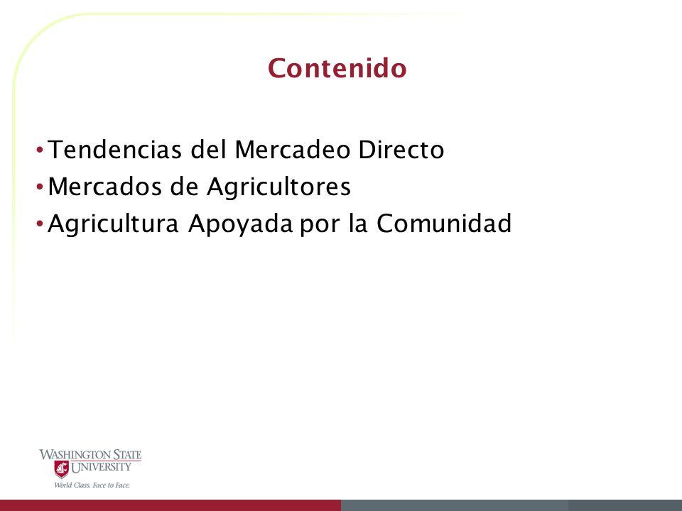 Contenido Tendencias del Mercadeo Directo Mercados de Agricultores