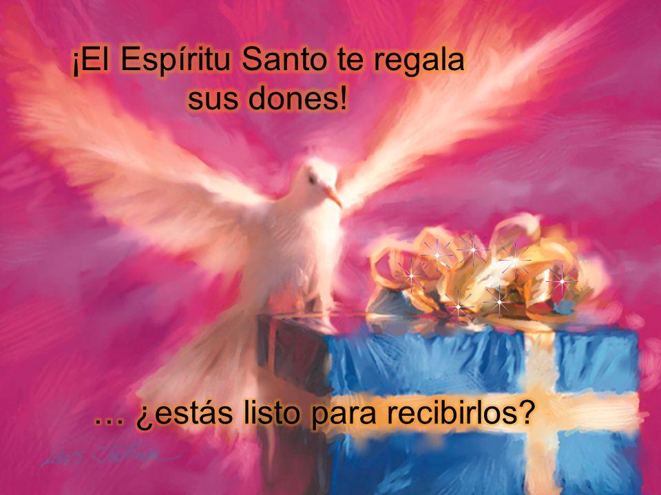 ¡El Espíritu Santo te regala