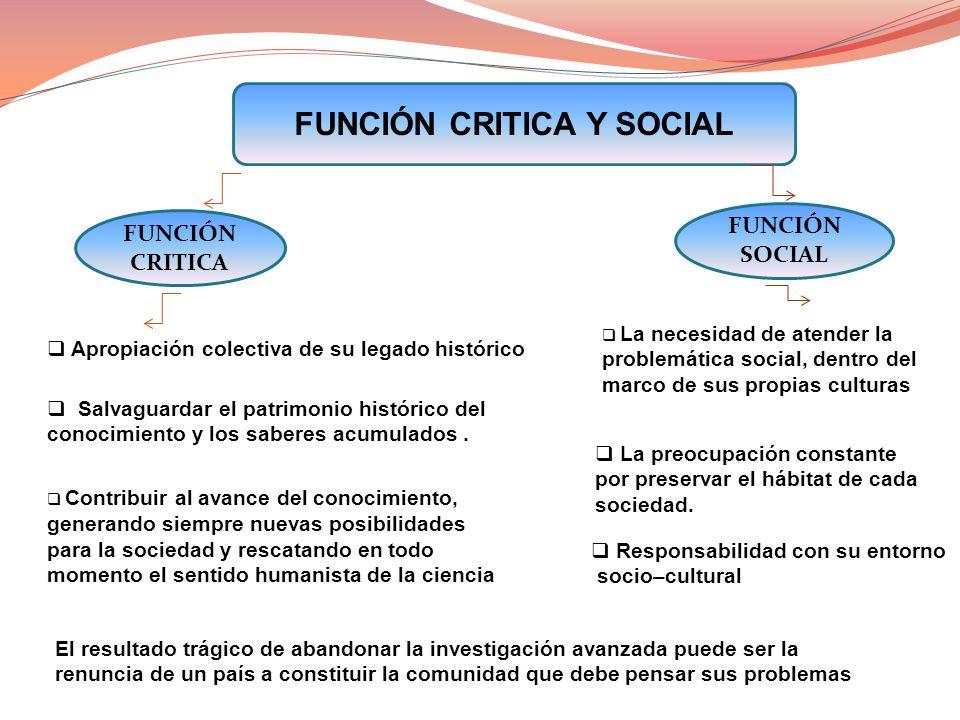 FUNCIÓN CRITICA Y SOCIAL