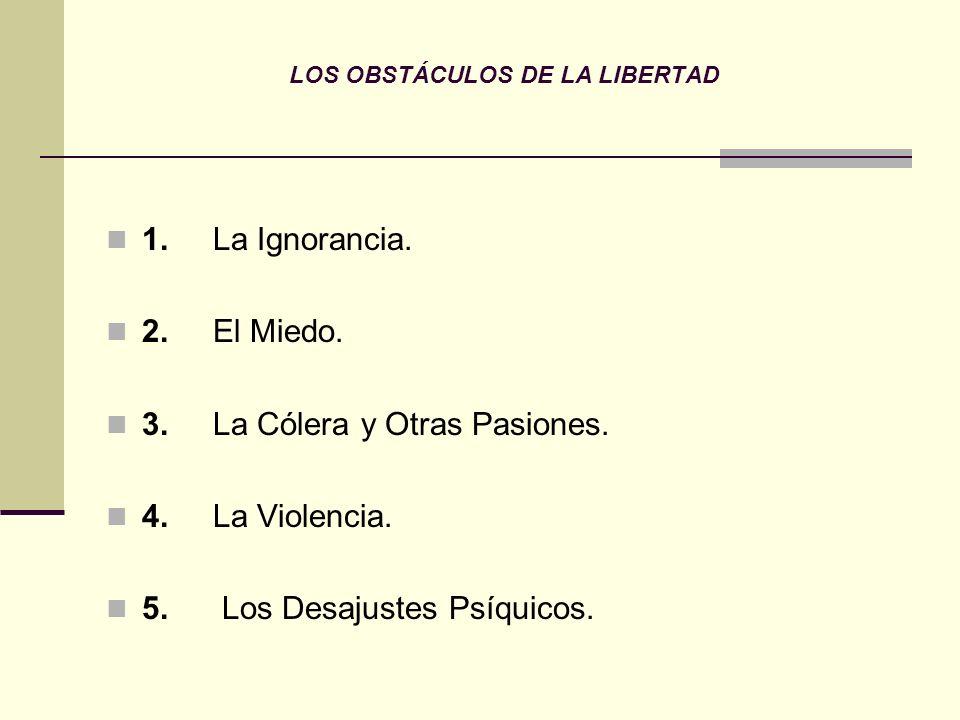 LOS OBSTÁCULOS DE LA LIBERTAD