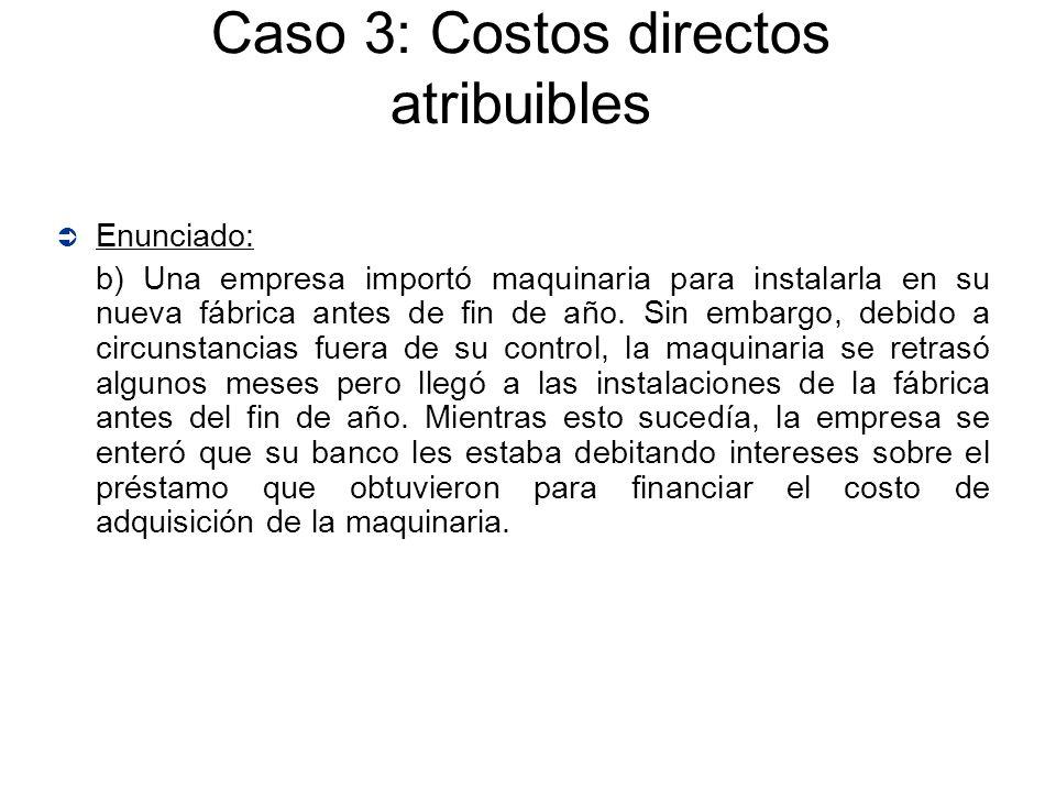 Caso 3: Costos directos atribuibles