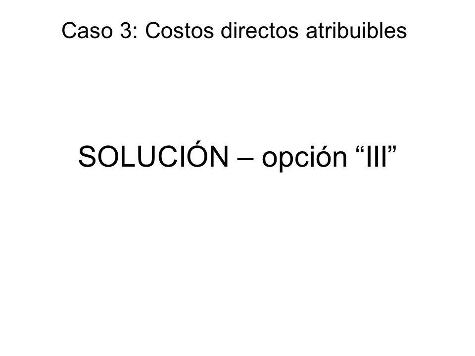 SOLUCIÓN – opción III