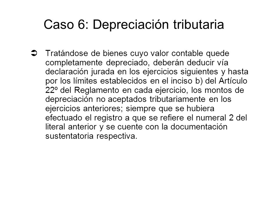 Caso 6: Depreciación tributaria